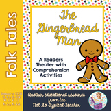 Readers Theater Folk Tale Gingerbread Man RL1.1, RL1.2, RL2.1, RL2.2  RL3.2