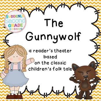 Readers Theater: The Gunnywolf