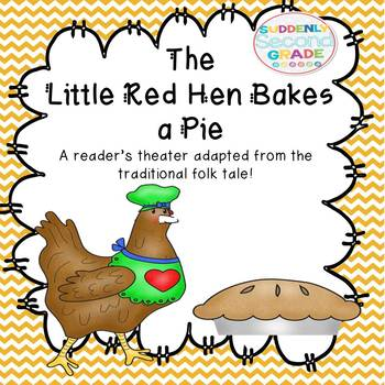 Reader's Theater: The Little Red Hen Bakes a Pie (with extension activities!)