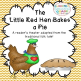 Reader's Theater: The Little Red Hen Bakes a Pie (with ext