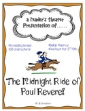 Reader's Theater: The Midnight Ride of Paul Revere (3rd, 4th, 5th grades)