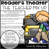 Readers Theater: The Teacher Mix Up