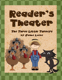 Readers' Theater: The Three Little Turkeys