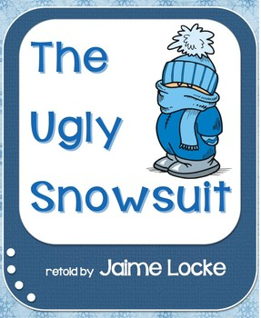 Readers' Theater: The Ugly Snowsuit