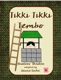 Readers' Theater:  Tikki Tikki Tembo
