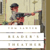 Readers' Theater: Tom Sawyer, Chapter 9