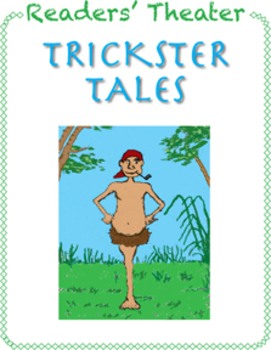 Readers' Theater: Trickster Tales