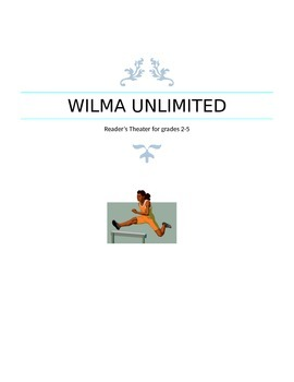 Wilma Unlimited Reader's Theater Script