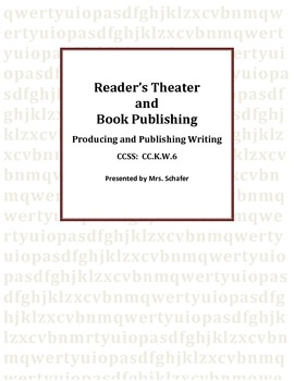 Readers Theater and Class Book Publishing