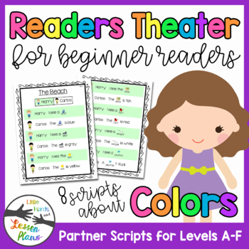Readers Theater for Beginner Readers - Scripts About Colors!  Levels A-F