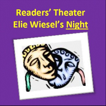 Readers' Theater for Elie Wiesel's Night