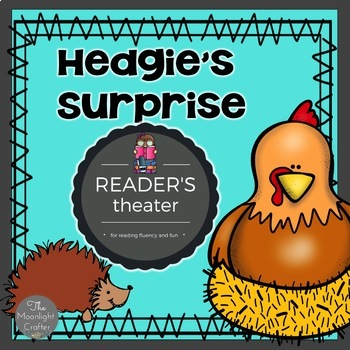 Hedgie's Surprise Reader's Theater