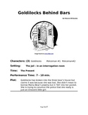 Goldilocks Behind Bars - Small Group Reader's Theater
