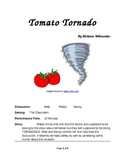 Reader's Theater for Small Groups -- The Tomato Tornado