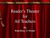 Reader's Theater for All Teachers