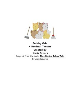 Readers' Theater for The Stories Julian Tells: Catalog Cats