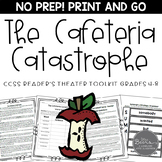 Reader's Theater for Grades 4-8: The Cafeteria Catastrophe-A CCSS Pack