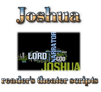 Readers Theater script: Joshua