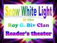 Reader's Theater script: Snow White Light & the Roy G. Biv Clan