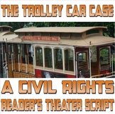 Reader's Theater script: The Trolley Car Case