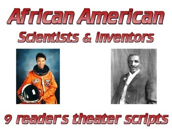 Readers Theater scripts: African American scientists & inventors