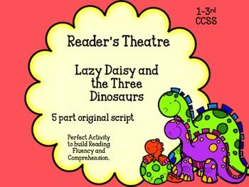Reader's Theatre 1-2nd Grade Lazy Daisy and The Three Dinosaurs