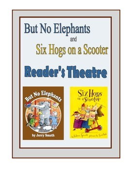 Reader's Theatre -- But No Elephants and Six Hogs on a Scooter