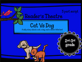 Reader's Theatre: Cat Vs Dog! Grades 2-3rd Literacy Circles