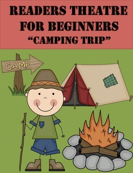Readers Theatre For Beginners (Camping Trip)