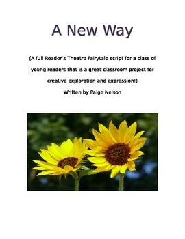 Reader's Theatre Full Class Script: A New Way