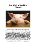 Reader's Theatre Full Class Script: One With a World of Friends