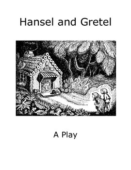 Readers Theater: Hansel and Gretel
