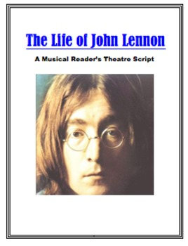 Reader's Theatre John Lennon and the Beatles: A Musical Dramatic Play