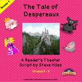 Reader's Theater Script: The Tale of Despereaux Scene #1