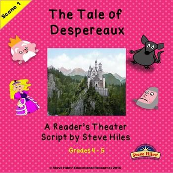 Reader's Theatre Script: The Tale of Despereaux Scene #1