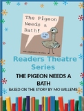 Readers Theater Series- Pigeon Needs a Bath (Mo Willems)