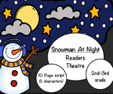 Readers Theatre:  Snowman:  Grades 2-3:  So much fun for Literacy Time