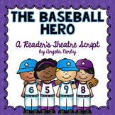 Reader's Theater: The Baseball Hero
