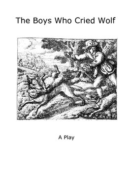 Readers Theater: The Boy Who Cried Wolf
