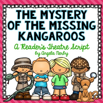 Reader's Theatre: The Mystery of the Missing Kangaroos