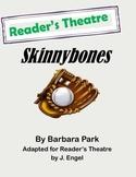 Reader's Theatre: Skinnybones by Barbara Park