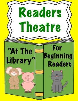 Reader's Theatre for Beginners(At The Library)