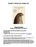 Reader's Theatre for I WANT MY HAT BACK By Jon Klassen