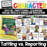 Readers With Character - Tattling vs. Reporting