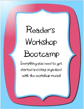Reader's Workshop Bootcamp