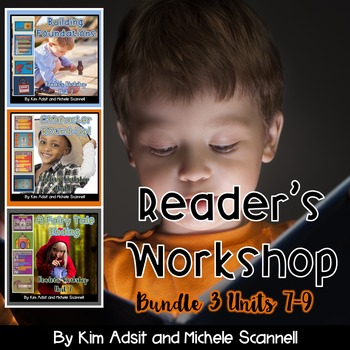 Readers Workshop Bundle 3 by Kim Adsit and Michele Scannell
