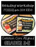 Reader's Workshop Binder Forms For Big Kids: Common Core Aligned