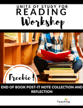Reading Workshop Freebie: End of Book Post-It Note Collection and Reflection