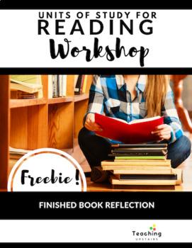 Reader's Workshop Freebie:  Finished Book Reflection