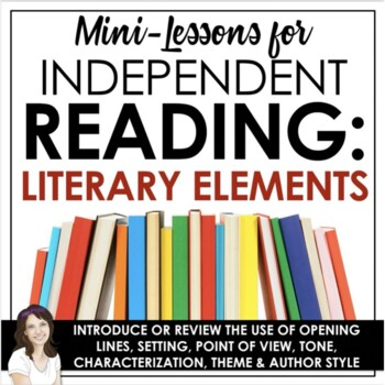Reader's Workshop: Literary Elements Mini-Lessons